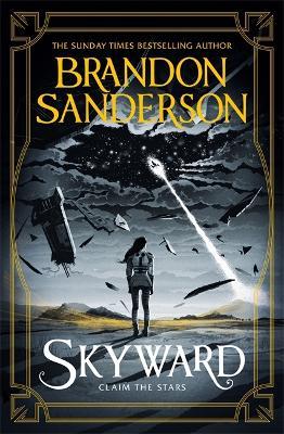 Skyward: The Brand New Series by Brandon Sanderson