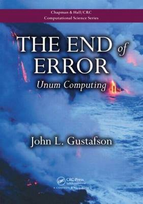 The End of Error by John L. Gustafson
