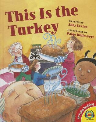 This Is the Turkey by Abby Levine
