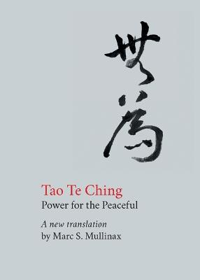 Tao te Ching: Power for the Peaceful by Lao Tzu