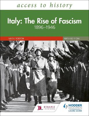 Access to History: Italy: The Rise of Fascism 1896-1946 Fifth Edition book