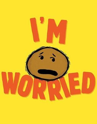 I'm Worried by Michael Ian Black