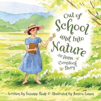 Out of School and Into Nature by Suzanne Slade