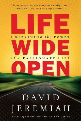 Life Wide Open by David Jeremiah