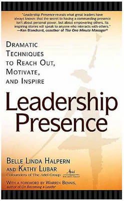Leadership Presence by Kathy Lubar