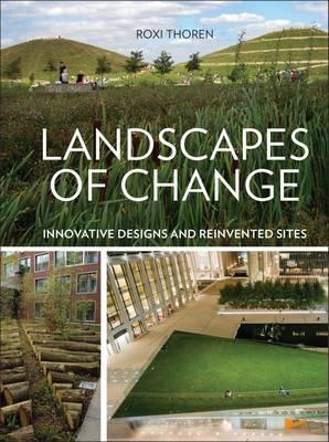 Landscapes of Change by Roxi Thoren