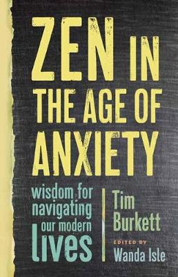 Zen In The Age Of Anxiety book