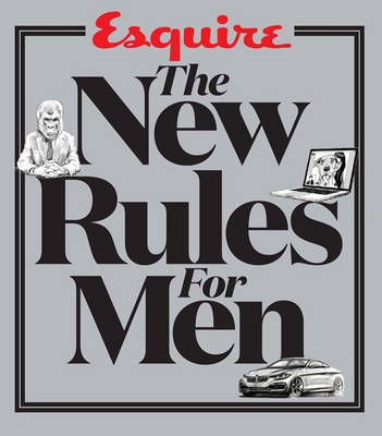 Esquire's The New Rules for Men by