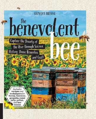 The Benevolent Bee by Stephanie Bruneau