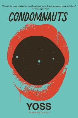 Condomnauts by David Frye