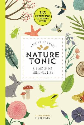 Nature Tonic: A Year in My Mindful Life by Jocelyn de Kwant