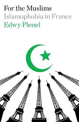 For the Muslims by Edwy Plenel