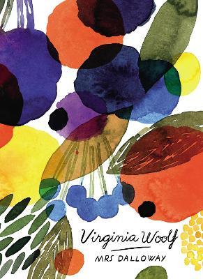 Mrs Dalloway (Vintage Classics Woolf Series) book