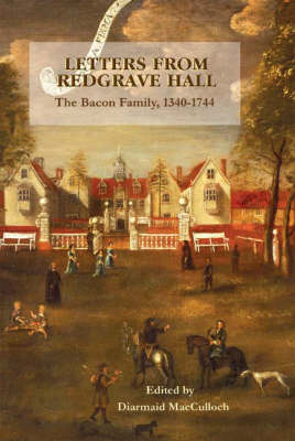 Letters from Redgrave Hall by Diarmaid Macculloch