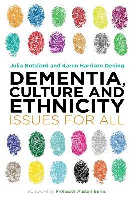 Dementia, Culture and Ethnicity book