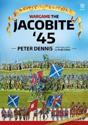 Wargame: Jacobite '45 by Peter Dennis