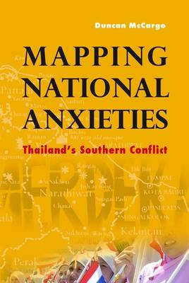 Mapping National Anxieties by Duncan McCargo