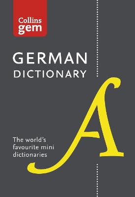 Collins German Dictionary Gem Edition by Collins Dictionaries