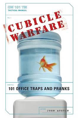 Cubicle Warfare by John Austin