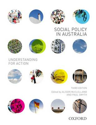 Social Policy in Australia: Understanding for Action by Alison McClelland