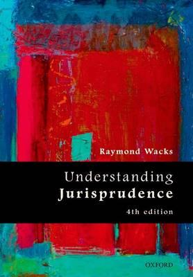 Understanding Jurisprudence by Raymond Wacks