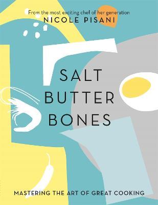 Salt, Butter, Bones book