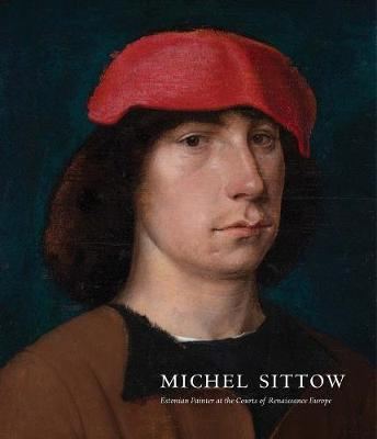 Michel Sittow by John Oliver Hand