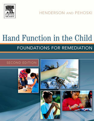 Hand Function in the Child by Anne Henderson