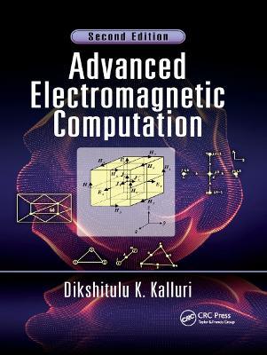Advanced Electromagnetic Computation book