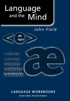 Language and the Mind by John Field