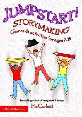 Jumpstart! Storymaking by Pie Corbett