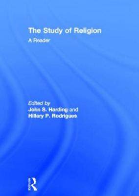 The Study of Religion: A Reader by John S. Harding