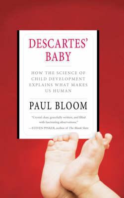 Descartes' Baby by Paul Bloom