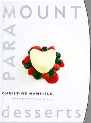 Paramount Desserts by Christine Manfield