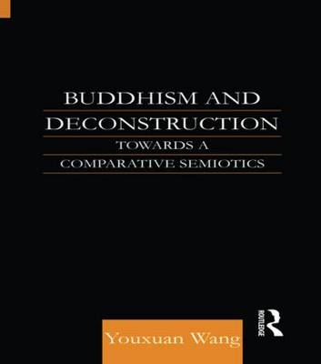 Buddhism and Deconstruction book