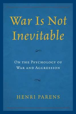 War Is Not Inevitable book