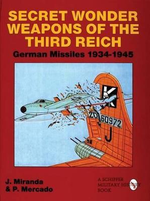 Secret Wonder Weapons of the Third Reich book