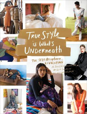 True Style is What's Underneath by Elisa Goodkind