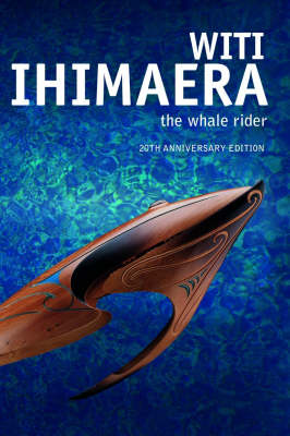 The The Whale Rider by Witi Ihimaera