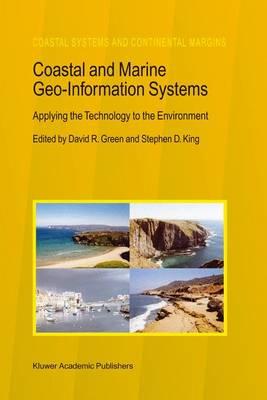 Coastal and Marine Geo-Information Systems by David R. Green
