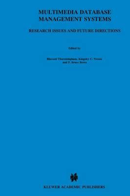 Multimedia Database Management Systems by Bhavani M. Thuraisingham