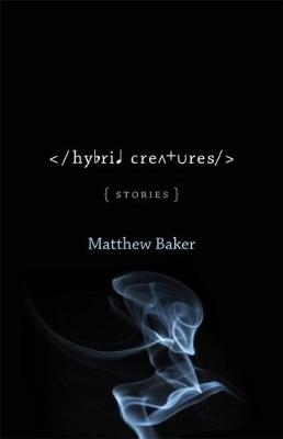 Hybrid Creatures by Matthew Baker