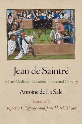 Jean de Saintre by Antoine De La Sale