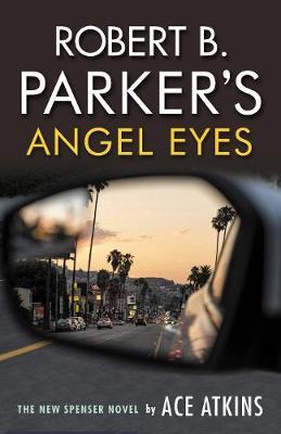 Robert B. Parker's Angel Eyes book