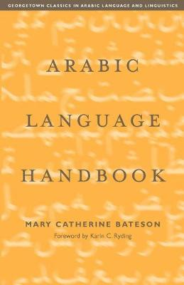 Arabic Language Handbook by Mary Catherine Bateson