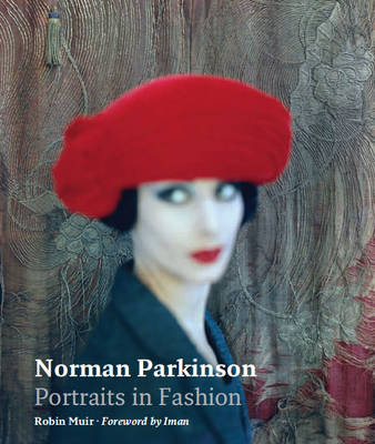 Norman Parkinson: Portraits in Fashion by Robin Muir