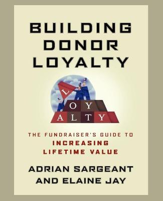 Building Donor Loyalty by Adrian Sargeant