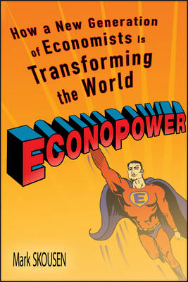 EconoPower by Mark Skousen