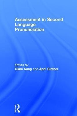 Assessment in Second Language Pronunciation book