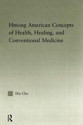 Hmong American Concepts of Health book